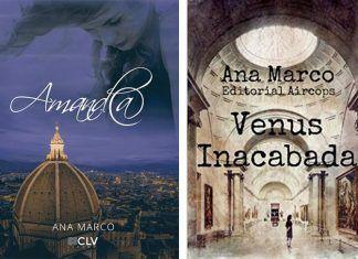 """Portadas de """"Amanda"""" y """"Venus inacabada"""", libros de Ana Marco"""