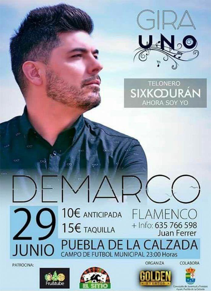 SORTEO: Entradas para concierto de Demarco en Puebla de la Calzada ...