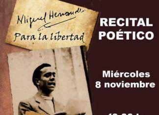 Cartel del Recital Poético Miguel Hernández. Para la libertad