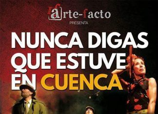 Cartel de la obra de eatro Nunca digas que estuve en Cuenca, de Arte-Facto