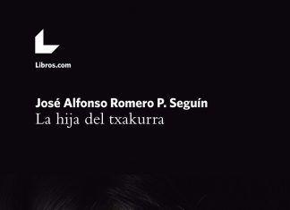 """Portada de """"La hija del txakurra"""" del escritor gallego José Alfonso Romero"""