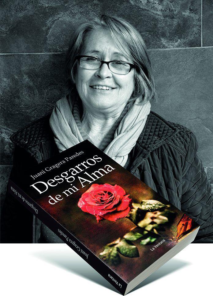 Juani Gragera Paredes presenta su libro, Desgarros de mi alma