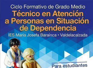Cartel Ciclo de Técnico de Atención a Personas en Situación de Dependencia de Valdelacalzada