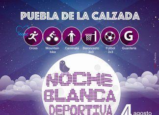 Noche Blanca Deportiva en Puebla de la Calzada.