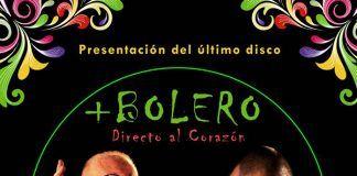 Cartel presentación disco Directo al corazón de +Bolero