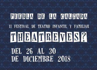 Cartel Teatreves 2018 Puebla de la Calzada