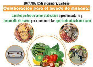 Cartel jornada para impulsar los canales cortos de comercialización agroalimentaria en Barbaño