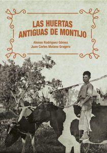 """Portada del libro """"Las antiguas huertas de Montijo"""""""