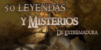 Leyendas y Misterios de Extremadura