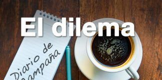 diario-de-campana-el-dilema