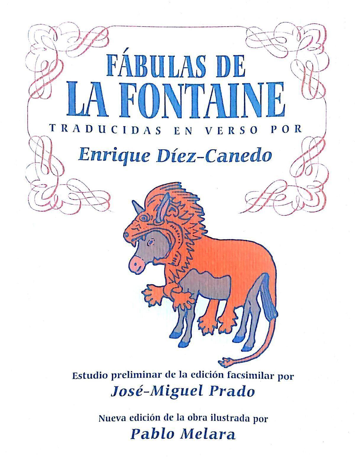 Edicion facsimil de las Fabulas de La Fontaine. editada por el IES Diez Canedo de Puebla de la Calzada.