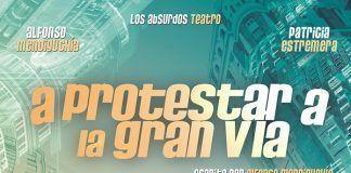 """""""A protestar a la Gran Vía"""", comedia en el Festival de Teatro de Puebla de la Calzada"""