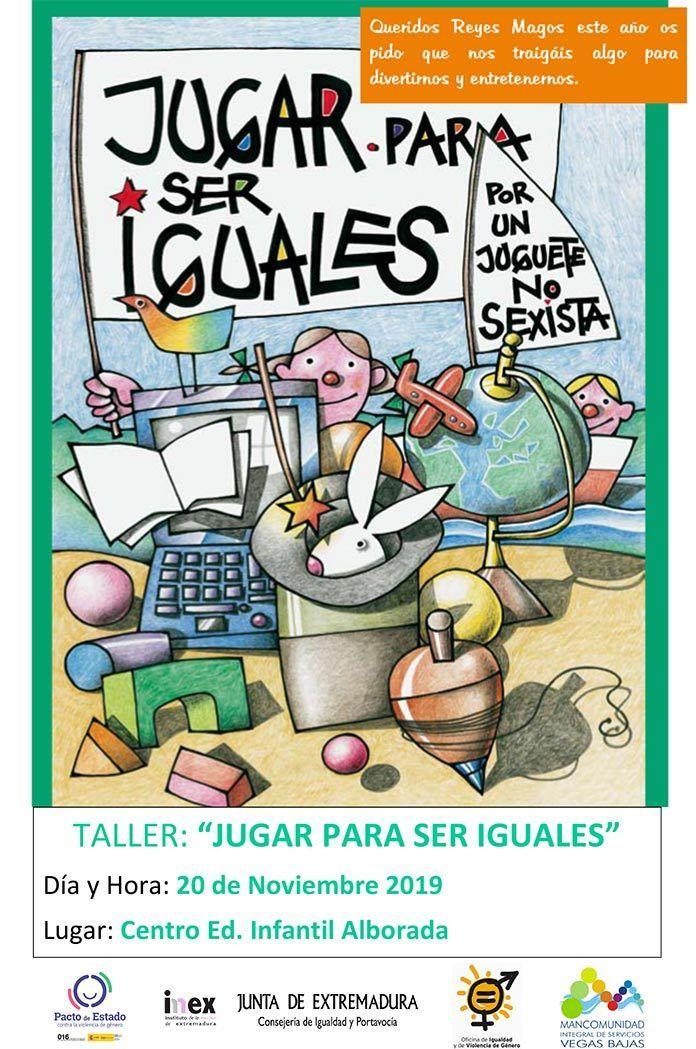 cartel Jugar para ser iguales, taller de juguetes no sexistas de la Mancomunidad IS Vegas Bajas