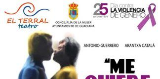 Me quiere, no me hiere: teatro contra la violencia de género en Guadiana del Caudillo de El Terral