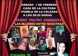 Las mujeres entre nosotras de Divino Teatro en Puebla de la Calzada