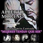 """Conferencia musical de Alberto Moreno """"Mujeres tenían que ser""""."""