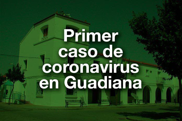 Confirmado el primer caso de coronavirus en Guadiana
