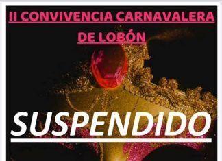 suspendida Convivencia Carnavalera de lobon