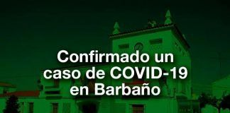 Confirmado un nuevo caso positivo de COVID-19 en Barbano