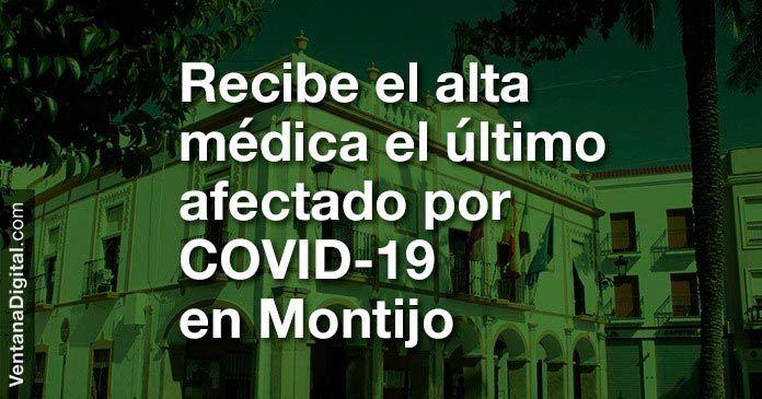 Recibe el alta medica el ultimo paciente afectado por COVID-19 en Montijo