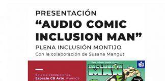 """Fundación CB presentará la adaptación a audio del cómic 'Inclusion Man"""" de Plena Inclusión Montijo"""