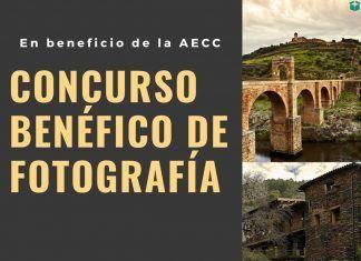"""Concurso benéfico de fotografía """"Conoce los encantos de la Extremadura vaciada"""" convocado por AECC"""