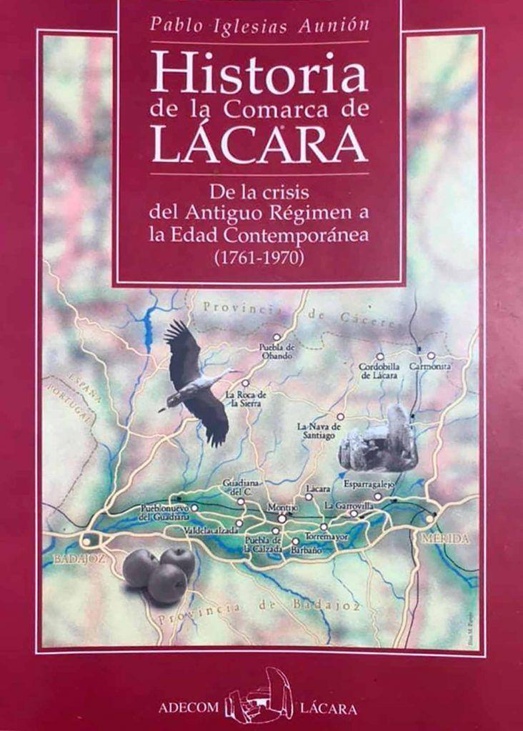 Portada de Historia de la Comarca de Lácara, de Pablo Iglesias Aunión, editado por Adecom Lácara.